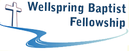 Wellspring Baptist Fellowship